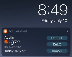 the weather for Austin at 8:49PM - 97º with a real feel of 102º